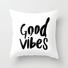 Good Vibes - Black and white Throw Pillow