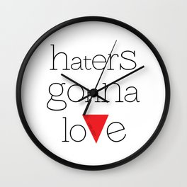 haters gonna love Wall Clock