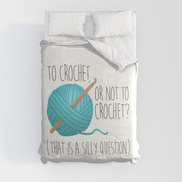To Crochet Or Not To Crochet? (That Is A Silly Question)  |  Blue Comforters