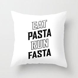 Eat Pasta Run Fasta v2 Throw Pillow