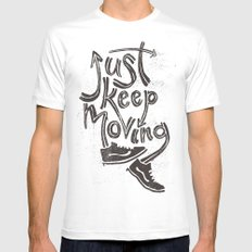 Just Keep Moving White Mens Fitted Tee MEDIUM