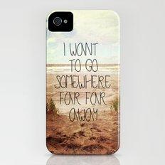 I want to go somewhere far far away iPhone (4, 4s) Slim Case
