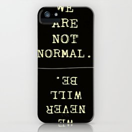 Not Normal iPhone Case