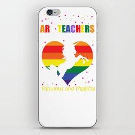 Art Teachers Are Like Unicorns Teacher design iPhone Skin