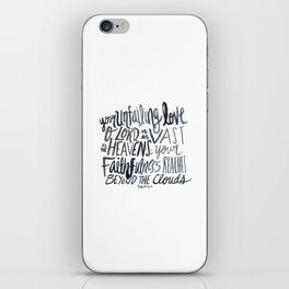 Psalm 36:5 iPhone Skin