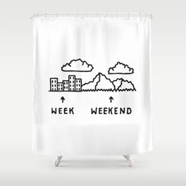 Week vs Weekend Shower Curtain