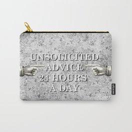 Unsolicited Advice Carry-All Pouch