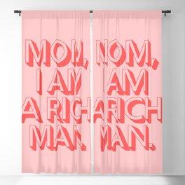 Mom I Am A Rich Man Blackout Curtain