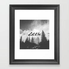 Let It Be (Black & White Forest) Framed Art Print
