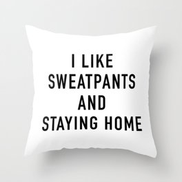 Staying Home Throw Pillow
