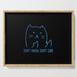 Dont Know Dont Care Serving Tray
