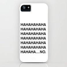 HAHA iPhone (5, 5s) Slim Case