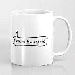 I am not a crook Coffee Mug