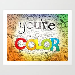 you're COLOR - cover Art Print