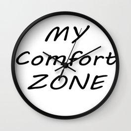 My Comfort Zone Wall Clock