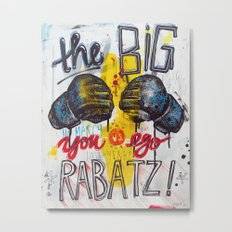 Big Rabatz Metal Print