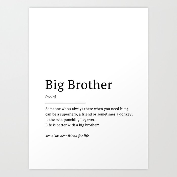 Big Brother - Definition   Quote Art Print by manonthemilkyway