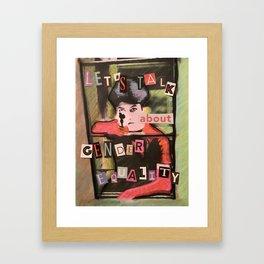 Let's Talk About Gender Equality Framed Art Print