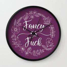 FANCY AS FUCK - Sweary Floral Wreath Wall Clock