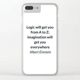 Albert Einstein Quote - Logic and Imagination Clear iPhone Case