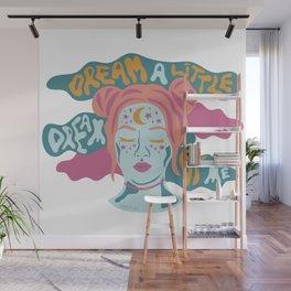Dream a little dream of me Wall Mural