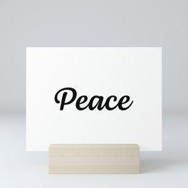 Motivational Words & Inspirational Sayings - Peace - Minimal Art Mini Art Print