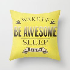 Be Awesome. Repeat. (Yellow) Throw Pillow