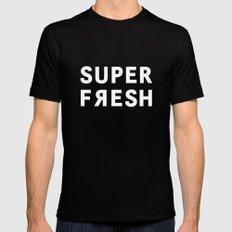 Super Fresh! Mens Fitted Tee Black MEDIUM