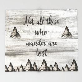Not All Those Who Wander Are Lost-Matterhorn Swiss Alps-Typography Throw Blanket