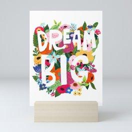 Dream big Mini Art Print