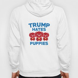 Trump Hates Puppies Hoody