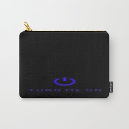 Turn Me On Blue Carry-All Pouch