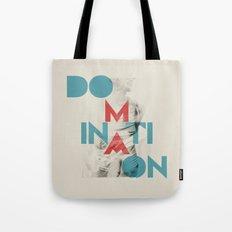 Domination Tote Bag