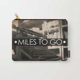 Miles to go - typewriter Carry-All Pouch
