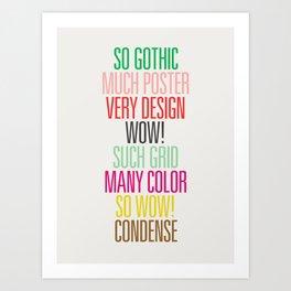 So Gothic Art Print