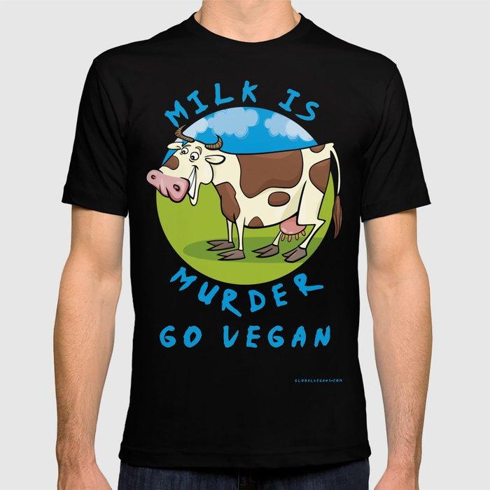 Milk is Murder T-shirt