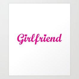 This Shirt Contains Girlfriend Material Funny T-shirt Art Print