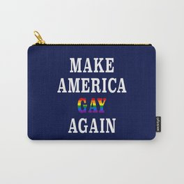 Make America Gay Again Carry-All Pouch