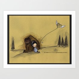 to make a new friend (if hesitantly at first) Art Print