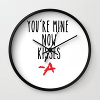 pretty little liars Wall Clocks featuring You're mine now, kisses -A Pretty Little Liars (PLL) by swiftstore