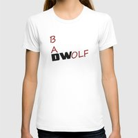 bad wolf T-shirts featuring Bad Wolf by DocPastor