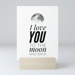 I Love You to the Moon and Back Mini Art Print