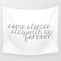 fandom Wall Tapestries featuring Some Stories Stay With Us Forever by bookwormboutique