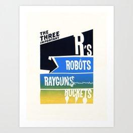 Three Important R's Art Print