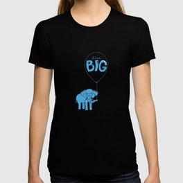 Live Big T-shirt