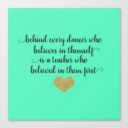 Dance Teacher Quotes Canvas Print