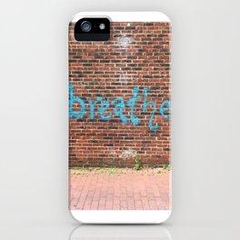 breathe on brick iPhone Case