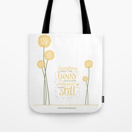 David Foster Wallace on Bees  Tote Bag
