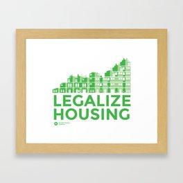 Legalize Housing Framed Art Print