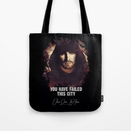 You Have Failed This City - The ARROW Tote Bag
